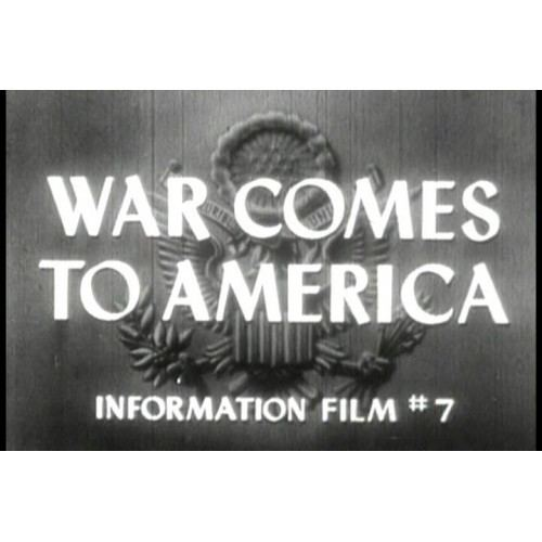 War Comes to America WWII Why We Fight 7 War Comes to America 1945