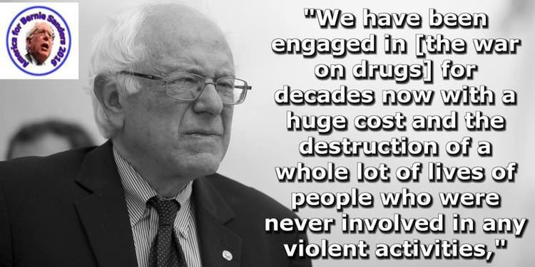 War on Drugs Better World Quotes Bernie Sanders on the War on Drugs