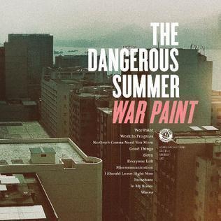 War Paint (The Dangerous Summer album) httpsuploadwikimediaorgwikipediaen99dTDS