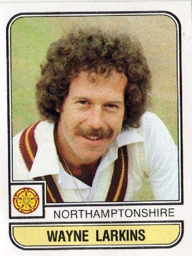 Wayne Larkins (Cricketer) in the past