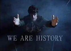 We Are History httpsuploadwikimediaorgwikipediaenthumbe
