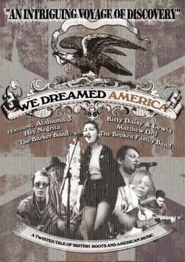 We Dreamed America movie poster
