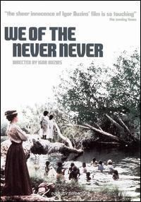 We of the Never Never (film) movie poster