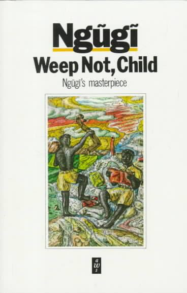 Weep Not, Child t2gstaticcomimagesqtbnANd9GcRr4vpIhYxq1Uh4p
