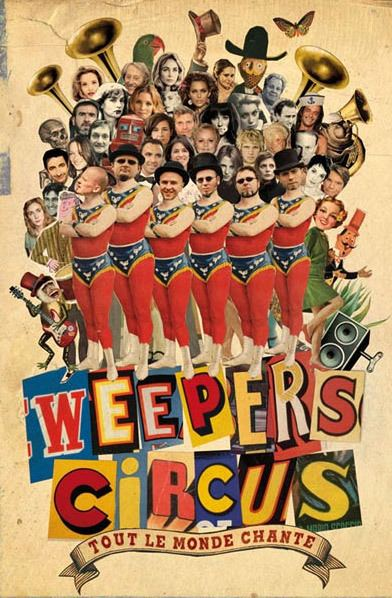 Weepers Circus Spectacles 20132014 Weepers Circus Tout le monde chante la