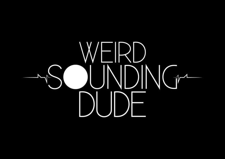 Weird Sounding Dude