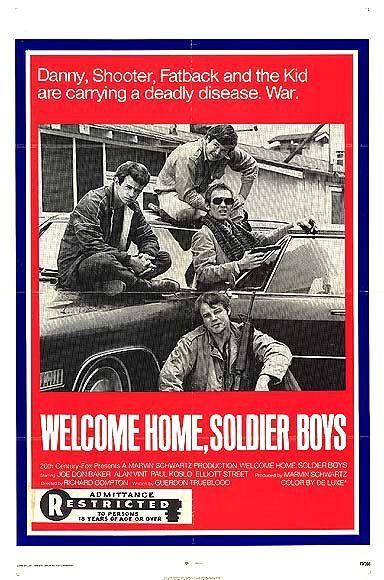Welcome Home, Soldier Boys Cool Ass Cinema Cult Film Faves Not On DVD Welcome Home Soldier