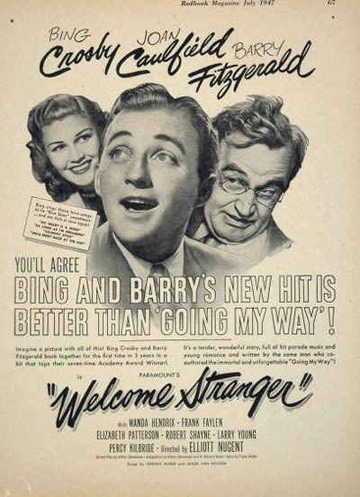 Welcome Stranger (film) THE BING CROSBY NEWS ARCHIVE WELCOME STRANGER A 1947 REVIEW
