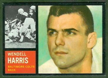 Wendell Harris wwwfootballcardgallerycom1962Topps11Wendell