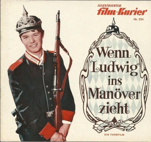 Wenn Ludwig ins Manöver zieht 224 Wenn Ludwig ins Manver zieht Hansi Kraus D Borsche