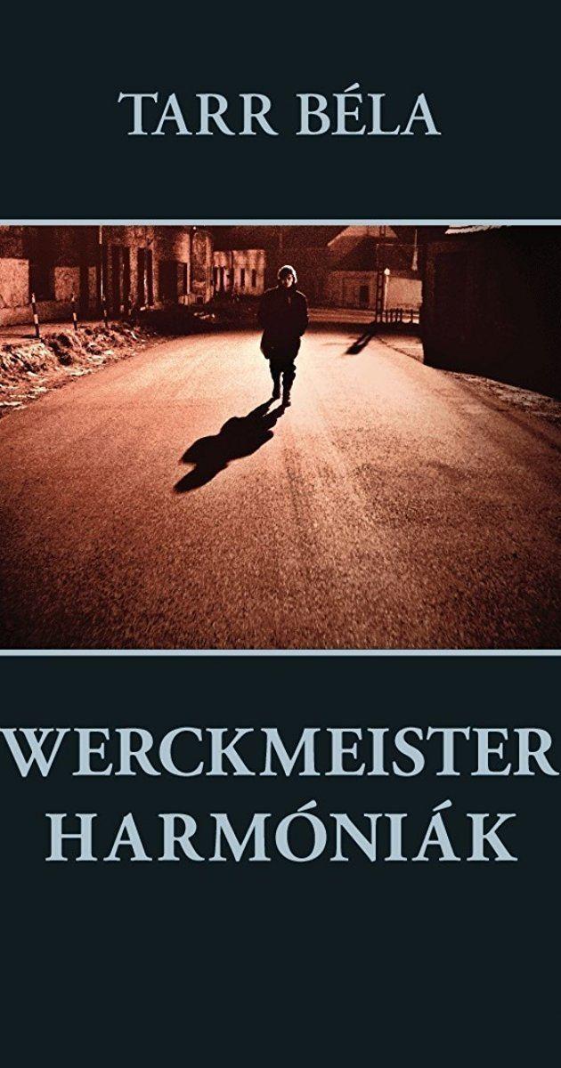 Werckmeister Harmonies Werckmeister harmnik 2000 IMDb