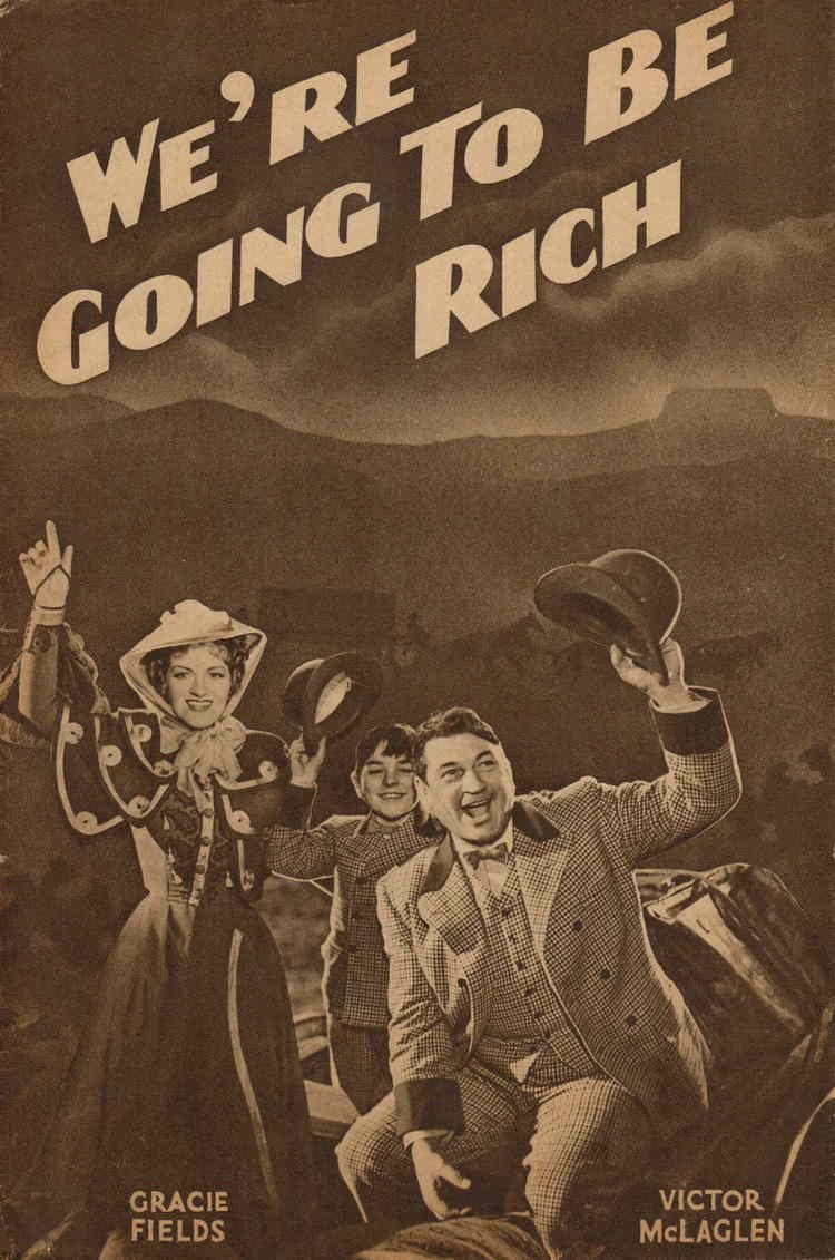 We're Going to Be Rich Were Going To Be Rich The Official Gracie Fields