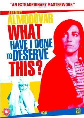 What Have I Done to Deserve This? (film) What Have I Done To Deserve This DVD Amazoncouk Carmen Maura