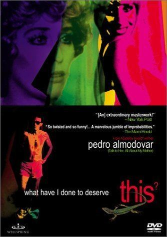 What Have I Done to Deserve This? (film) Amazoncom What Have I Done to Deserve This Carmen Maura Gonzalo