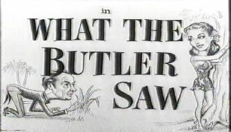 What the Butler Saw (1950 film) What The Butler Saw 1950 Vintage45s Blog