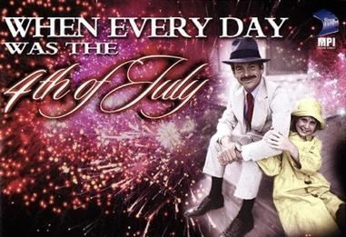 When Every Day Was the Fourth of July movie poster