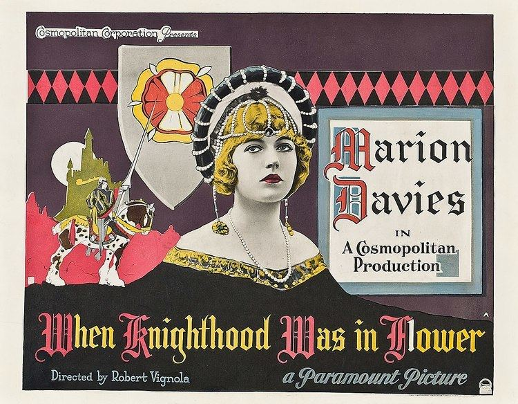 When Knighthood Was in Flower (1922 film) httpsuploadwikimediaorgwikipediacommonsthu