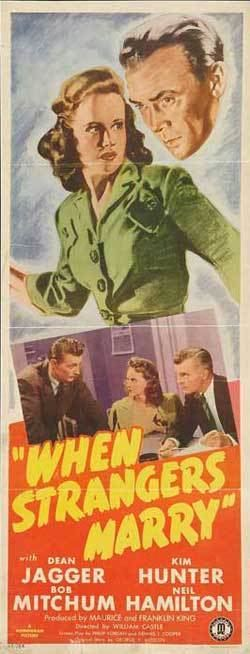When Strangers Marry The Movies of 1944 When Strangers Marry by Jake Hinkson