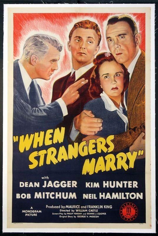 When Strangers Marry When Strangers Marry 1944