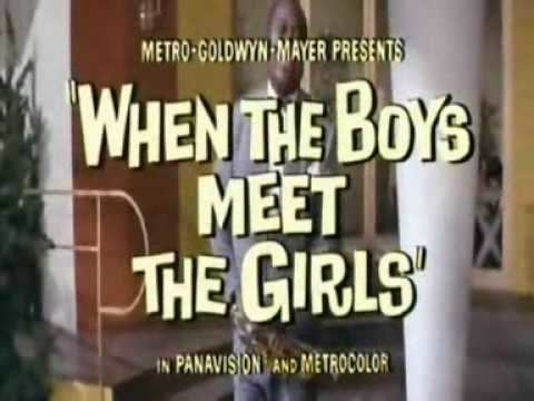 When the Boys Meet the Girls 1965 CONNIE FRANCIS When The Boys Meet The Girls Trailer YouTube