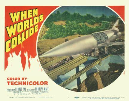 When Worlds Collide (1951 film) Blog Archive When Worlds Collide 1951