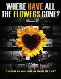 Where Have All the Flowers Gone (film) movie poster