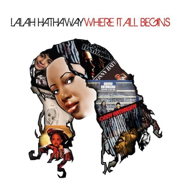 Where It All Begins (Lalah Hathaway album) - Alchetron, the