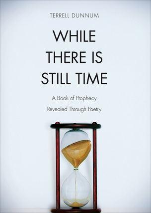 While There is Still Time While There is Still Time author interview Terrell Dunnum The