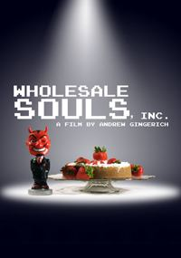Wholesale Souls Inc movie poster