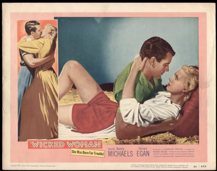 WICKED WOMAN 1953 BEVERLY MICHAELS FILM NOIR 11x14 LOBBY