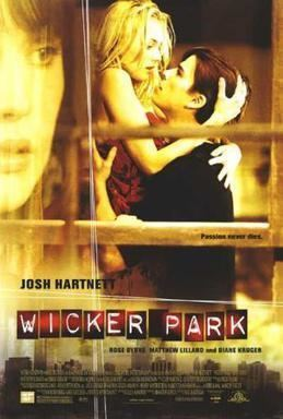 Wicker Park (film) Wicker Park film Wikipedia