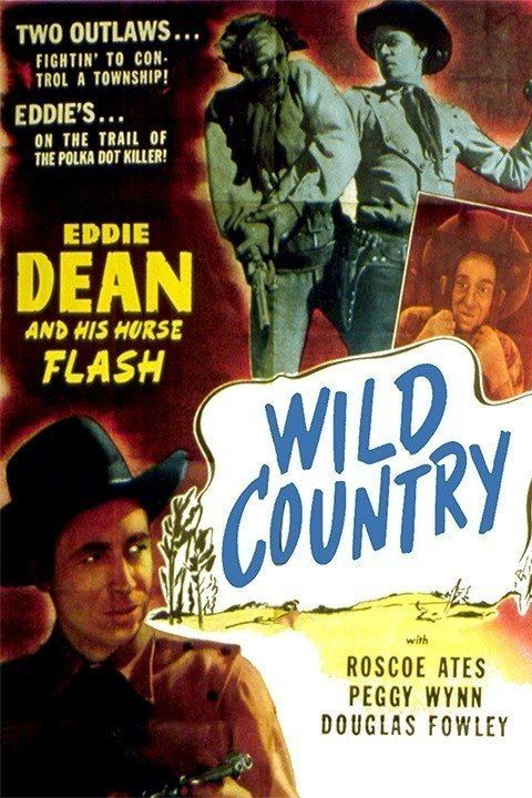 Wild Country 1947 Old Westerns