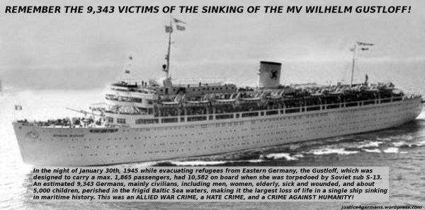 Wilhelm Gustloff A Memorial for the Victims of Wilhelm Gustloff sinking of