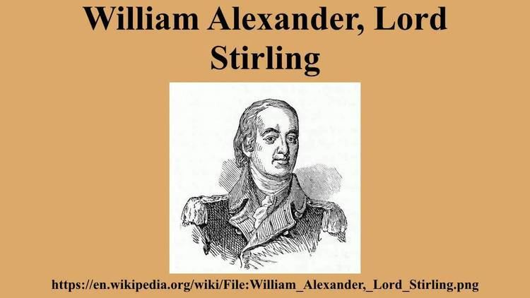 William Alexander, Lord Stirling William Alexander Lord Stirling YouTube