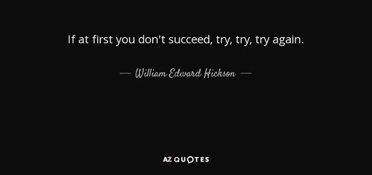 William Edward Hickson QUOTES BY WILLIAM EDWARD HICKSON AZ Quotes