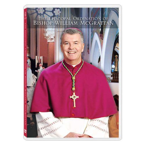 William McGrattan The Episcopal Ordination of Bishop William McGrattan