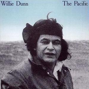 Willie Dunn A Tribute to Willie Dunn Albert Dumont