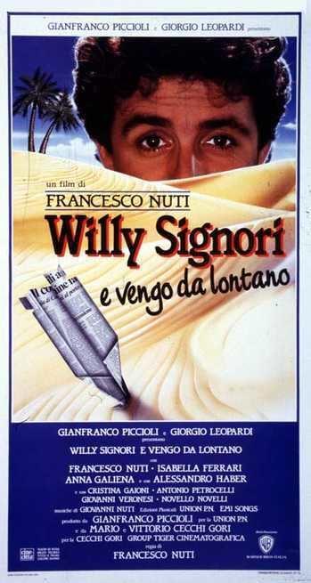 Willy Signori e vengo da lontano Willy Signori e vengo da lontano 1989 FilmTVit