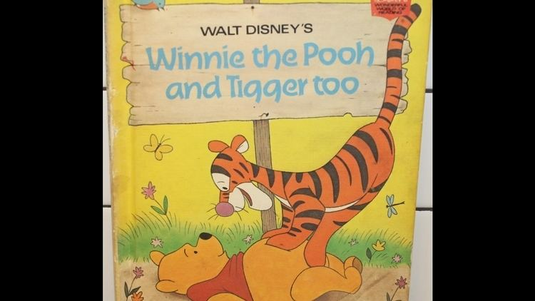Winnie the Pooh and Tigger Too Tami Reads Walt Disneys Winnie the Pooh and Tigger Too By Disney