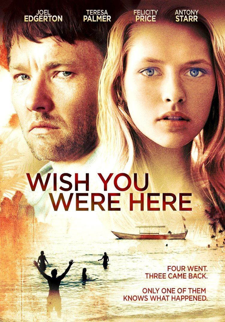 Wish You Were Here (2012 film) WATCH THIS EXCLUSIVE CLIP FROM WISH YOU WERE HERE AndersonVision