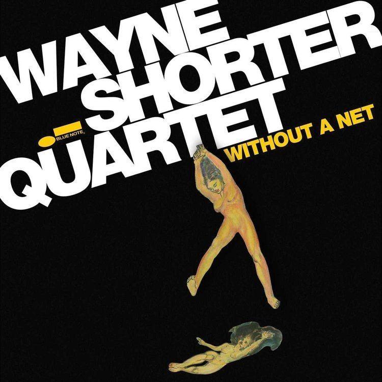 Wayne Shorter Quartet Without A Net Amazoncom Music