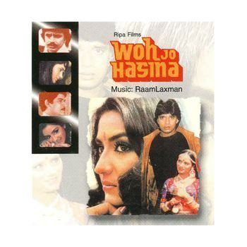 Woh Jo Hasina Woh Jo Hasina 1983 Raam Laxman Listen to Woh Jo Hasina songs