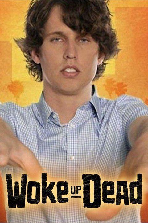 Woke Up Dead wwwgstaticcomtvthumbtvbanners8315378p831537