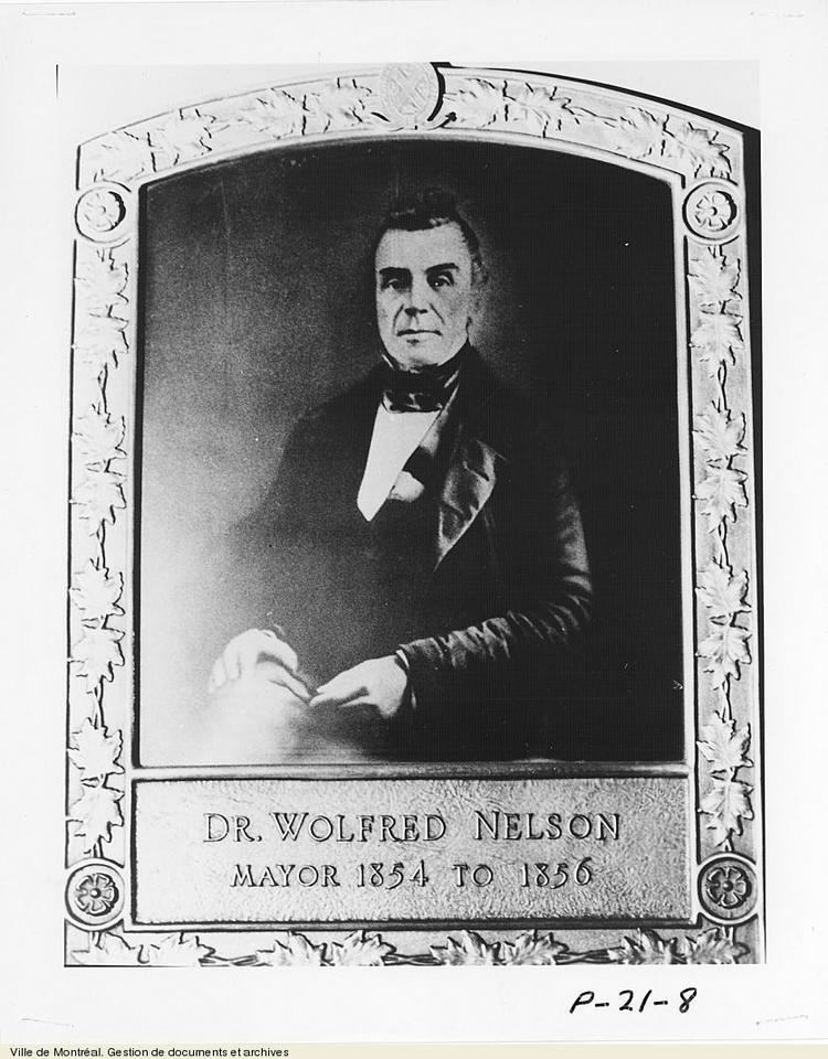 Wolfred Nelson Wolfred Nelson Democracy in Montreal Archives de Montral