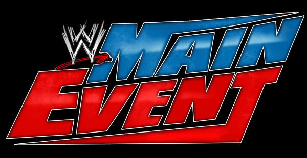 WWE Main Event 411MANIA Spoilers For This Weeks WWE Main Event