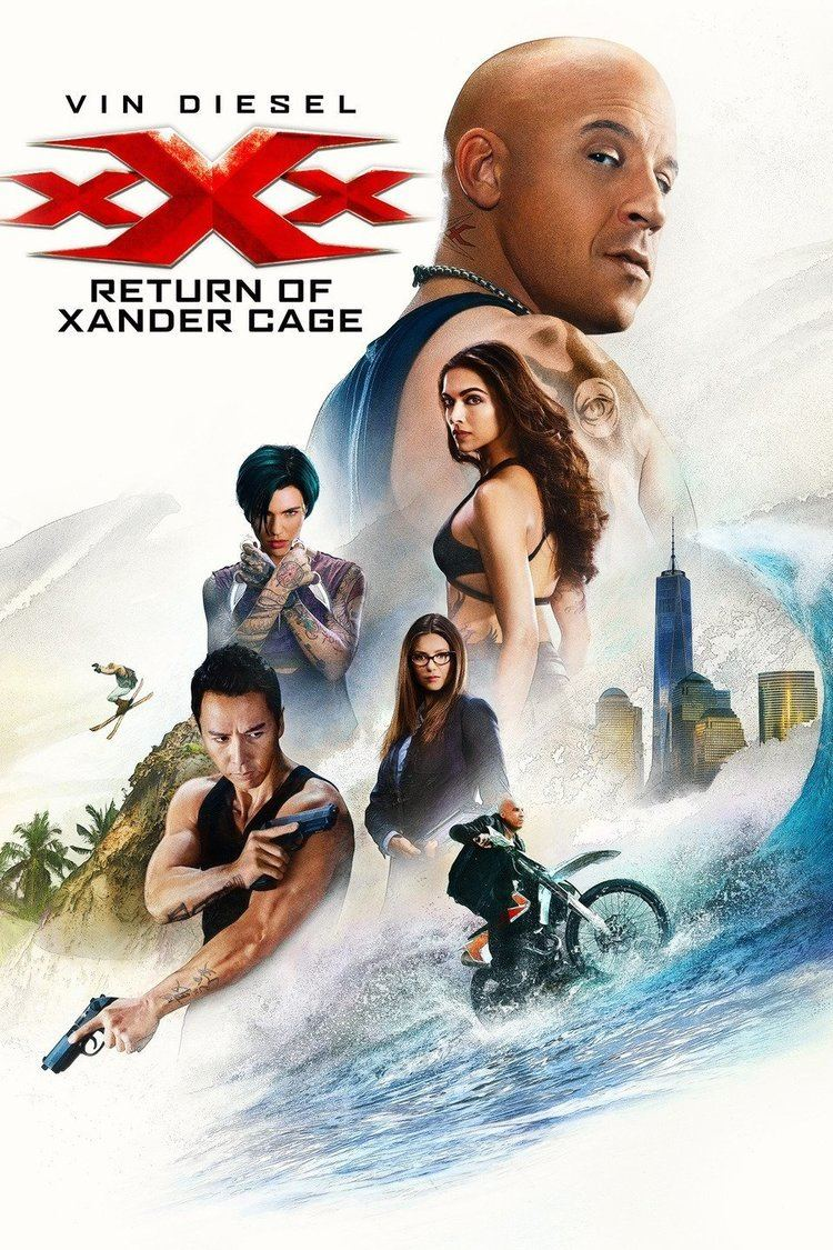 Theatrical release poster of XXX: Return of Xander Cage starring Vin Diesel, Donnie Yen, Ruby Rose, Nina Dobrev and Deepika Padukone