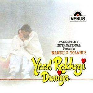 Yaad Rakhegi Duniya Yaad Rakhegi Duniya 1992 MP3 Songs Download DOWNLOADMING