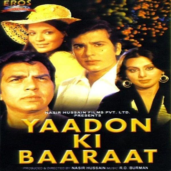 Yaadon Ki Baaraat Yaadon Ki Baraat 1973 Mp3 Songs Bollywood Music