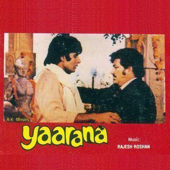 Yaarana (1981 film) Yaarana 1981 Rajesh Roshan Listen to Yaarana songsmusic
