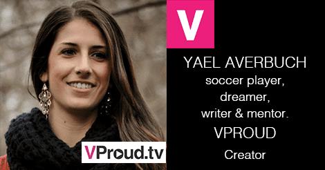 Yael Averbuch VProudtv Meet The Team Monday Yael Averbuch